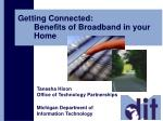 getting connected benefits of broadband in your home