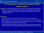 2 partnering in investments needed for nip implementation