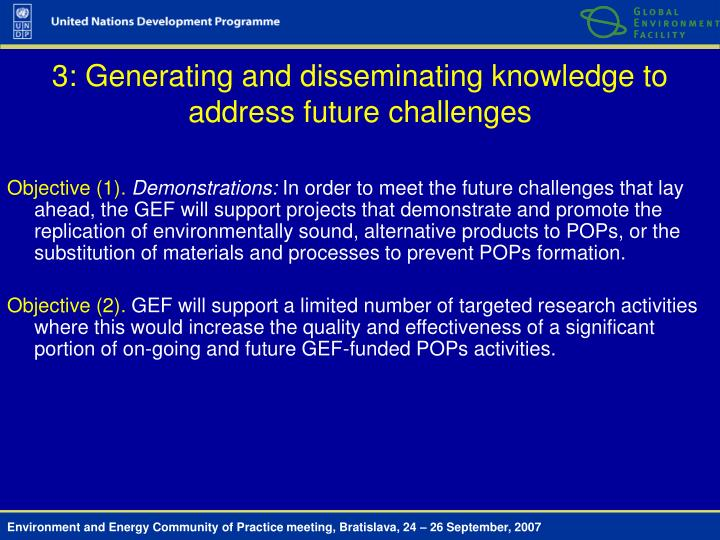 3: Generating and disseminating knowledge to address future challenges
