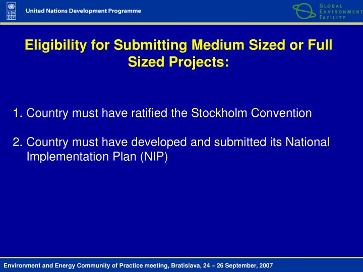 Eligibility for Submitting Medium Sized or Full Sized Projects: