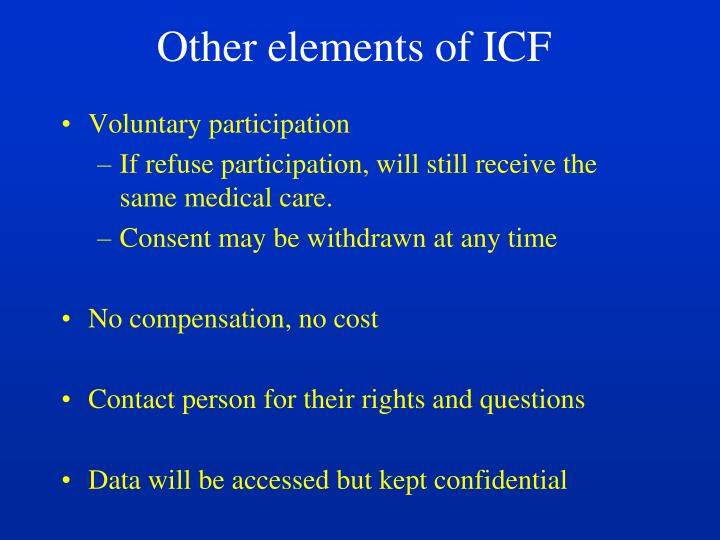 Other elements of ICF