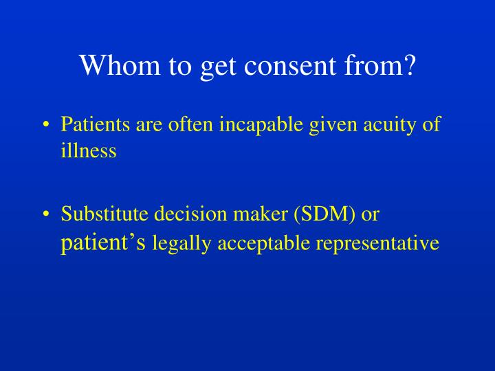 Whom to get consent from?