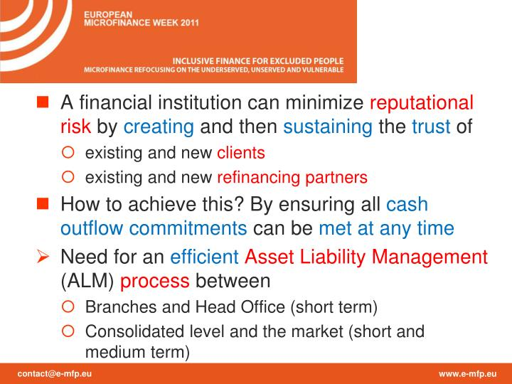 A financial institution can minimize