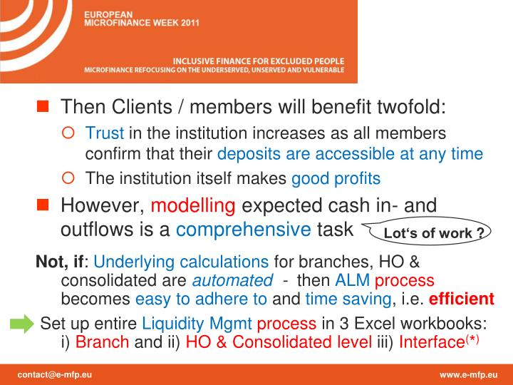 Then Clients / members will benefit twofold: