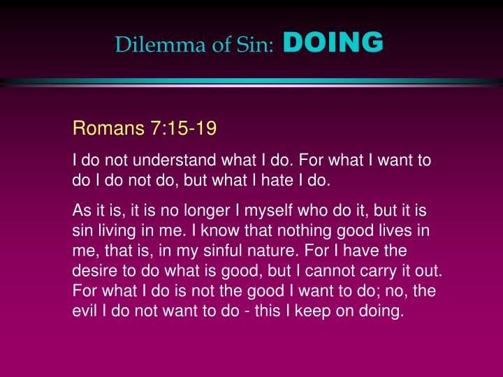 Dilemma of Sin: