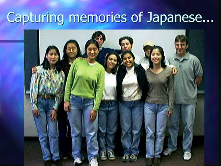 Capturing memories of Japanese...