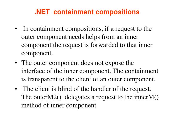 .NET  containment compositions