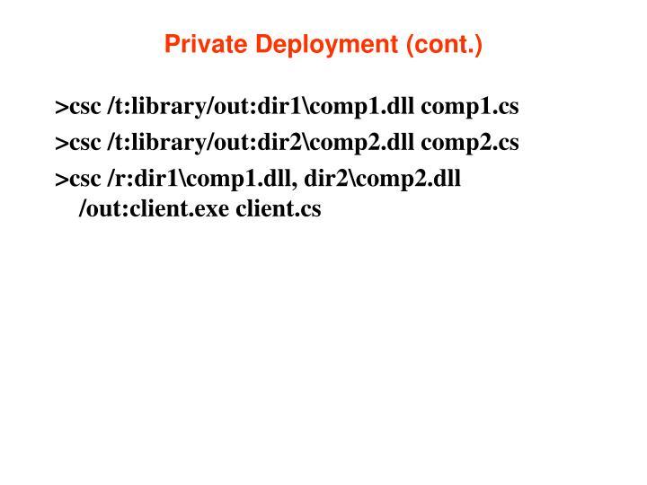 Private Deployment (cont.)