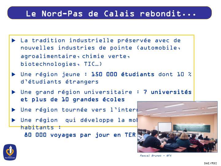 Le Nord-Pas de Calais rebondit...
