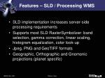 features sld processing wms