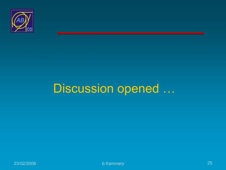 Discussion opened …