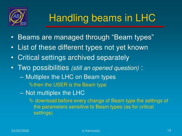 Handling beams in LHC