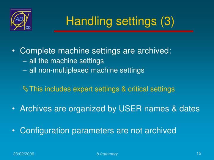 Handling settings (3)