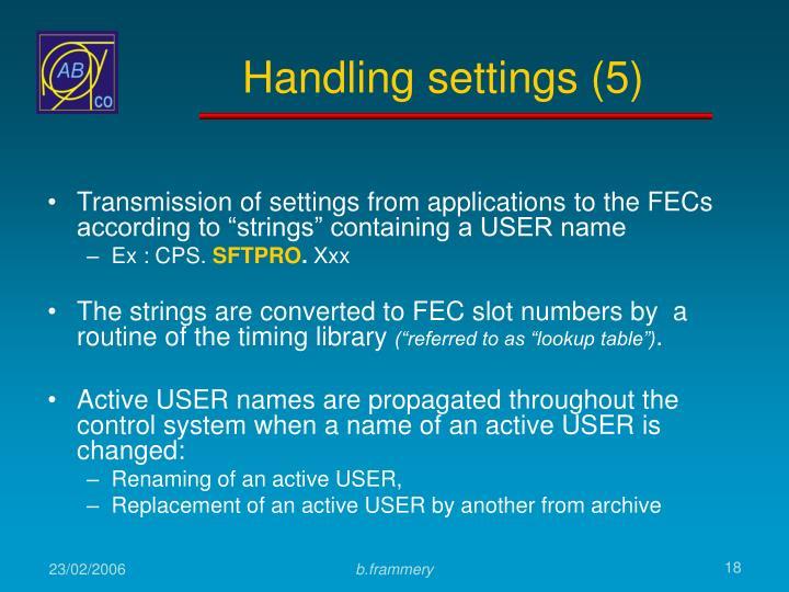 Handling settings (5)