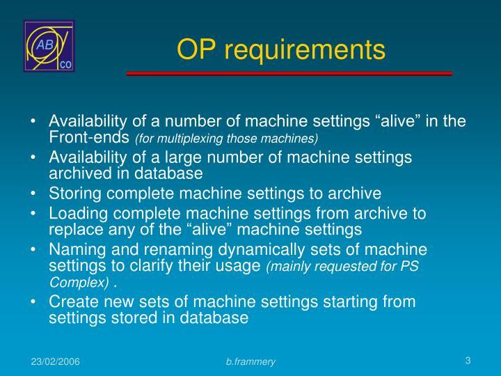 OP requirements