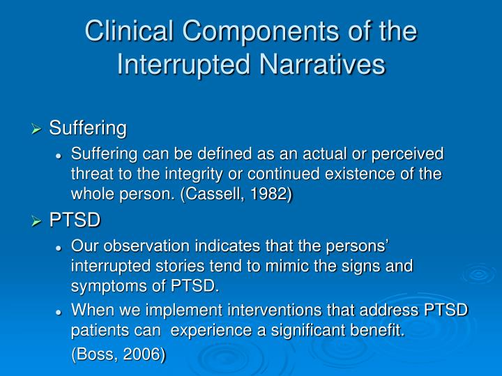 Clinical Components of the Interrupted Narratives