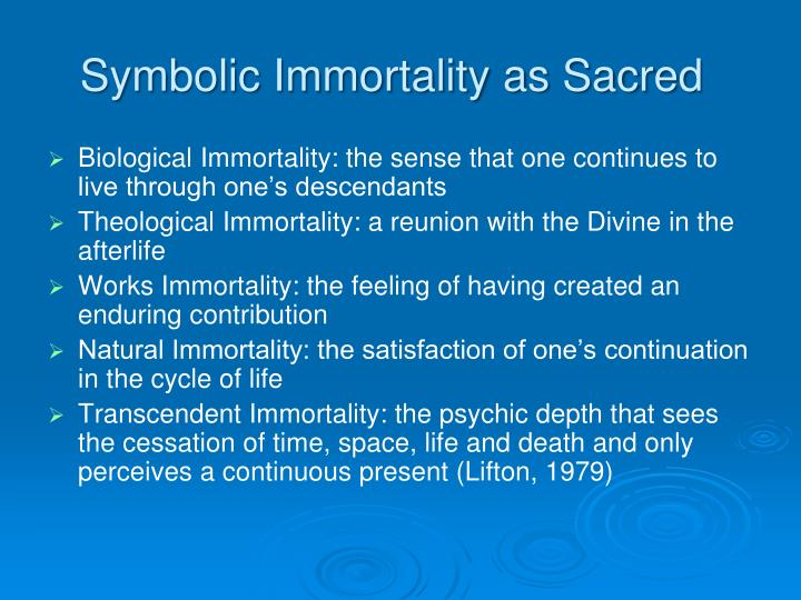Symbolic Immortality as Sacred