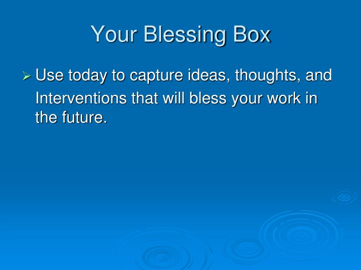 Your Blessing Box
