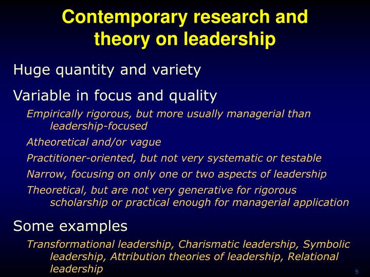 Contemporary research and theory on leadership