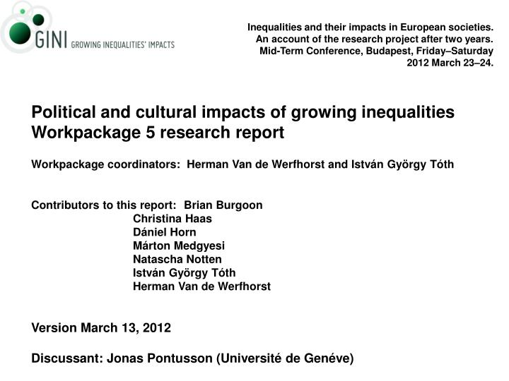 Inequalities and their impacts in European societies.