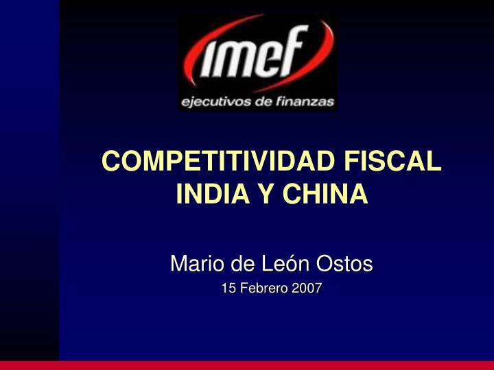 Competitividad fiscal india y china