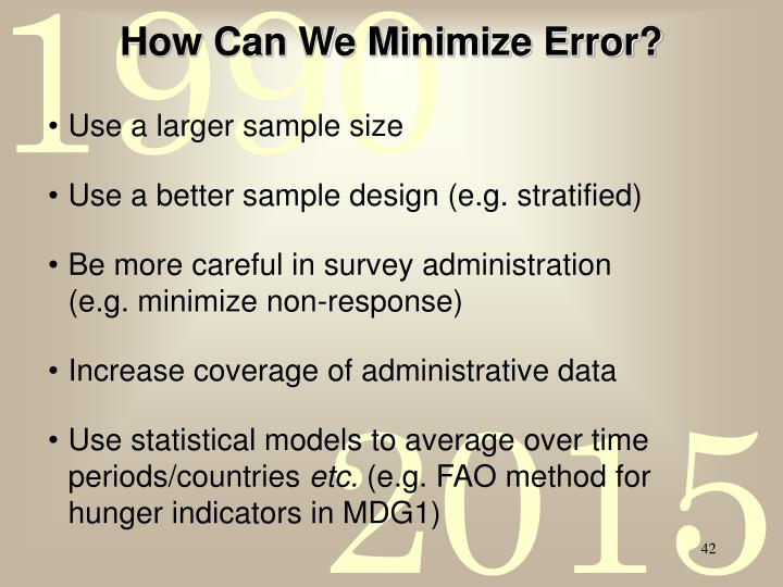 How Can We Minimize Error?