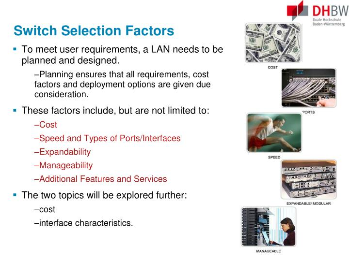 Switch Selection Factors
