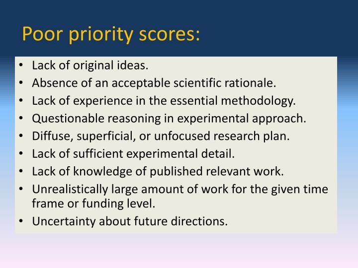 Poor priority scores: