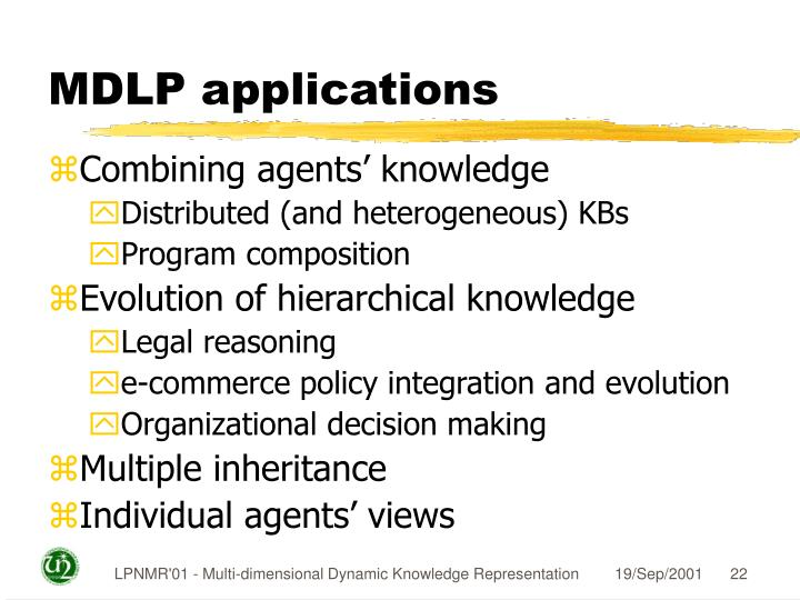 MDLP applications