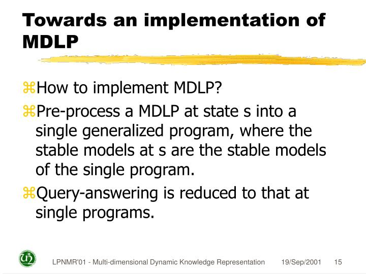 Towards an implementation of MDLP
