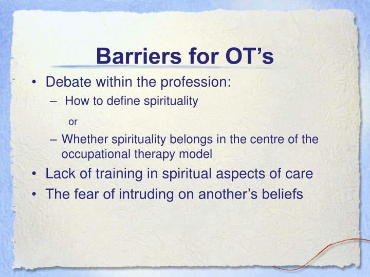 Barriers for OT's