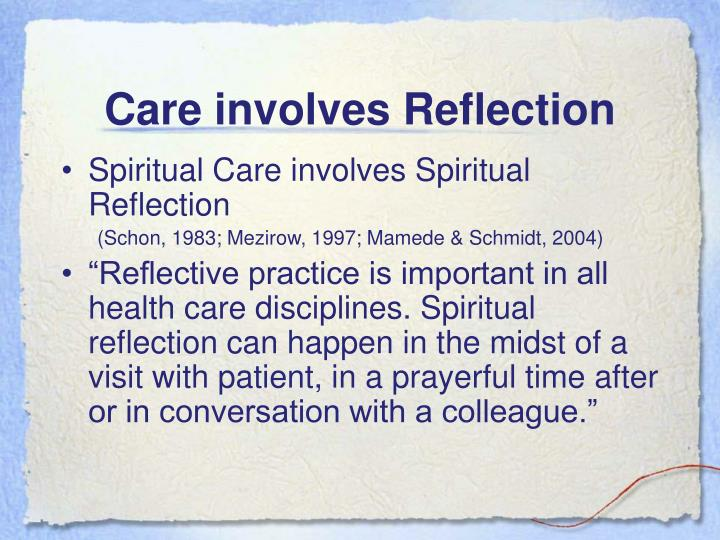 Care involves Reflection