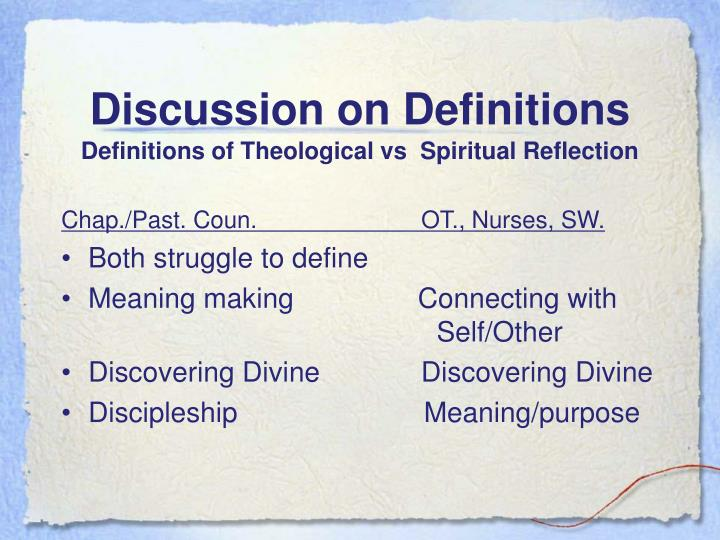 Discussion on Definitions