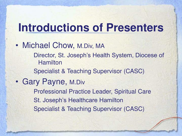 Introductions of Presenters