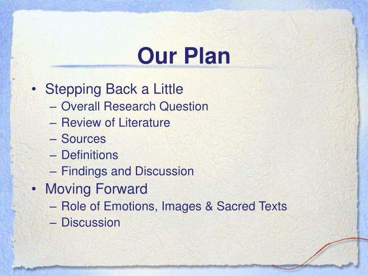 Our Plan