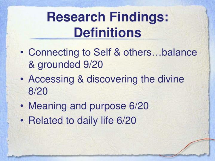 Research Findings:  Definitions