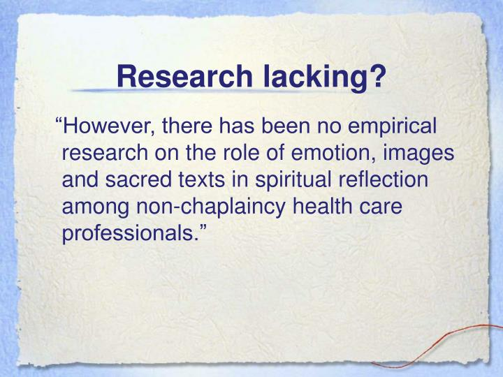 Research lacking?