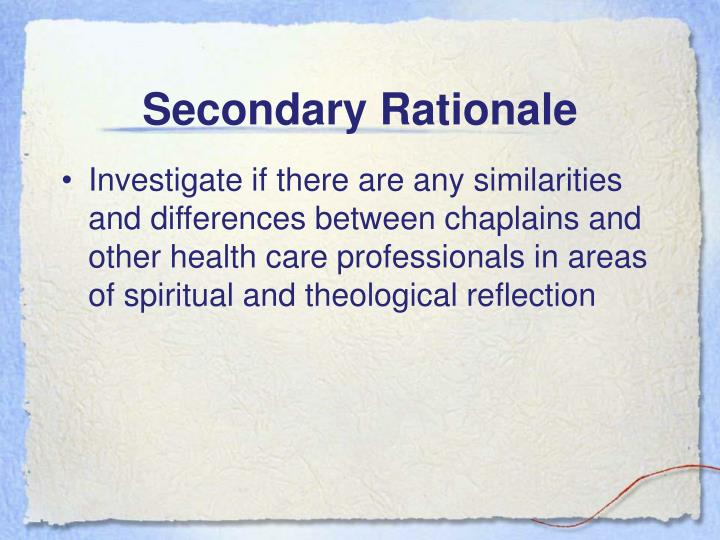 Secondary Rationale