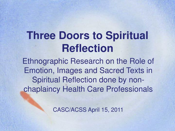 Three Doors to Spiritual Reflection
