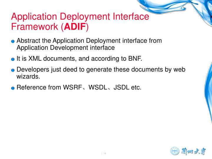 Application Deployment Interface Framework (