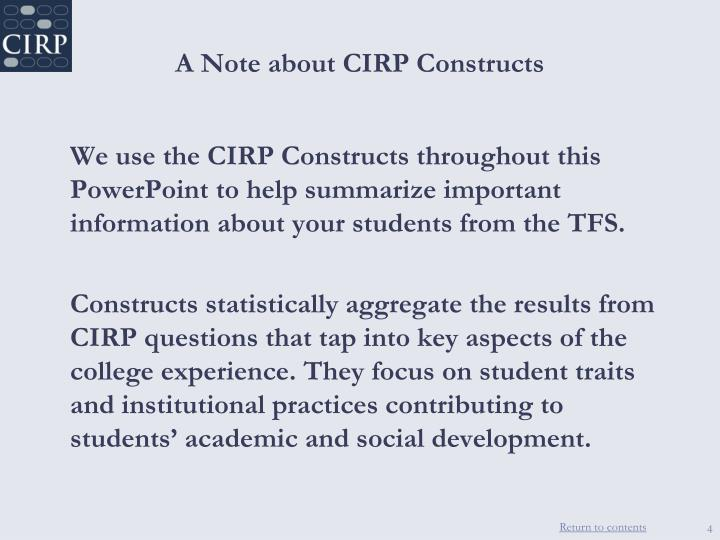 A Note about CIRP Constructs