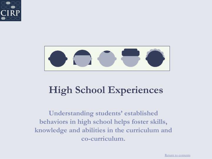 High School Experiences