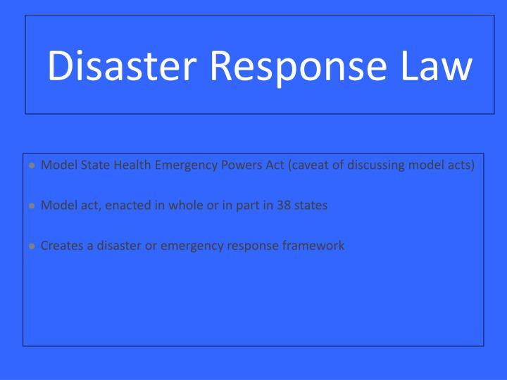 Disaster Response Law