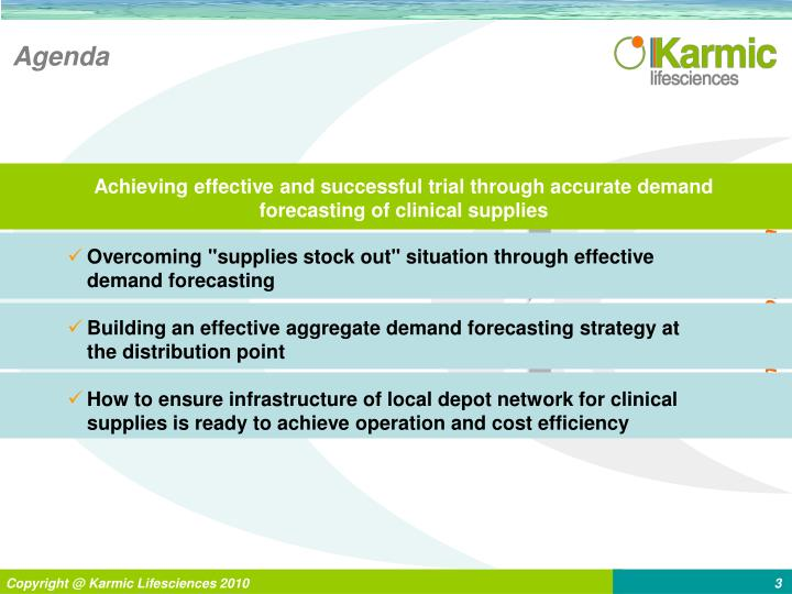 Achieving effective and successful trial through accurate demand forecasting of clinical supplies