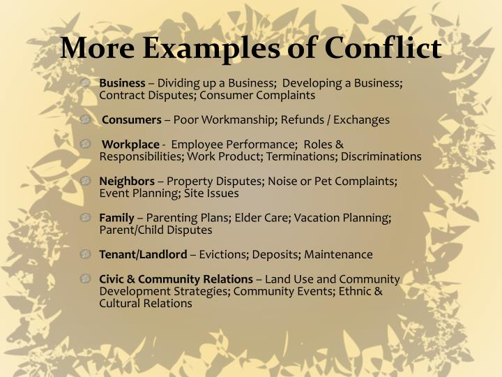 More Examples of Conflict
