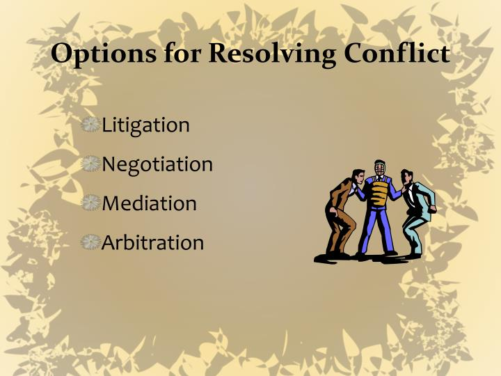 Options for Resolving Conflict