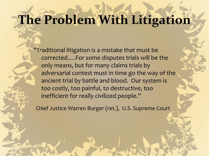 The Problem With Litigation