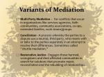 variants of mediation