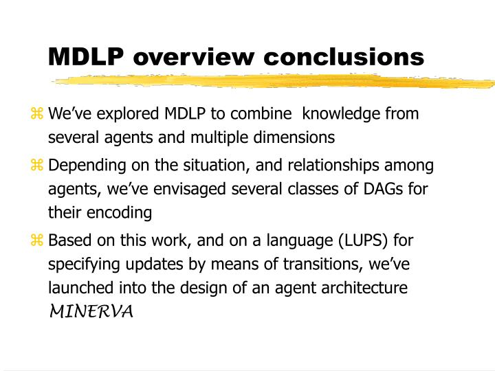 MDLP overview conclusions