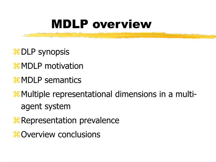 MDLP overview